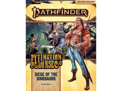 Pathfinder 2nd Edition - Extinction Curse: Siege of the Dinosaurs