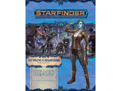 Starfinder - Attack of the Swarm: The Last Refuge