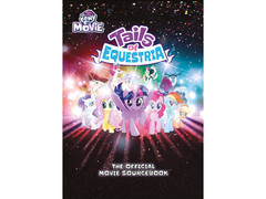 Tails of Equestria; The official Movie Sourcebook